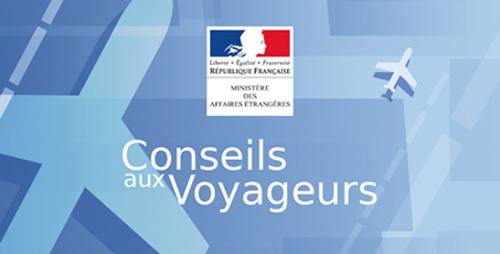 Le site Conseils aux Voyageurs du Ministère des Affaires Étrangères permet de connaître la situation dans un pays.