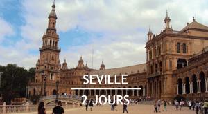 Citytrip : 2 jours à Séville