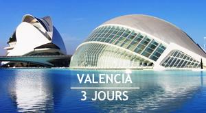 Citytrip 3 jours à Valence en Espagne