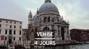 Citytrip : 4 jours à Venise