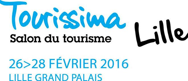 Rencontrez nous au Salon Tourissima Lille du 26 au 28 Février 2016