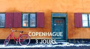 Visiter Copenhague en 3 jours : carnet de voyage