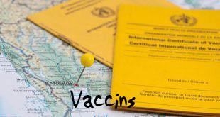 Les vaccins pour notre Tour du Monde